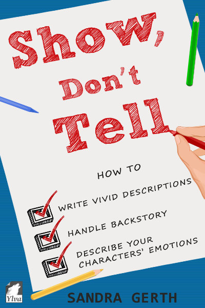 Show don't Tell by Sandra Gerth