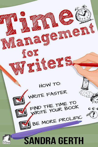 Time Management for Writers by Sandra Gerth