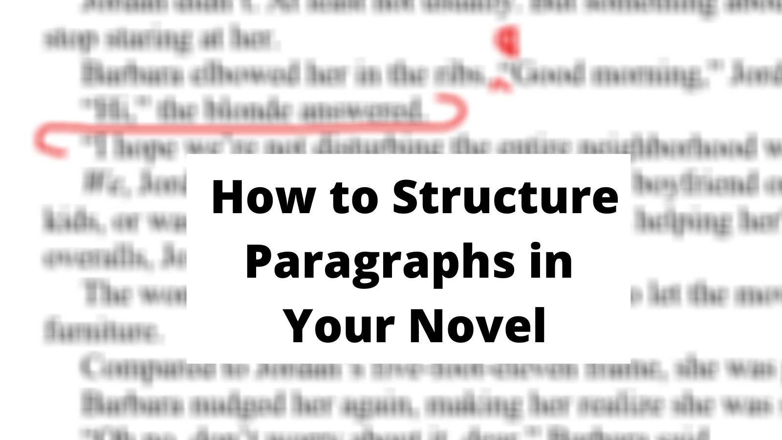 How to structure paragraphs
