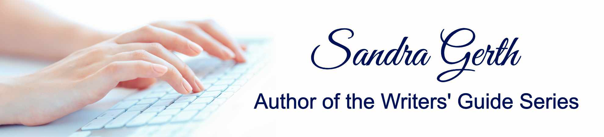 Sandra Gerth - Author of the Writers' Guides Series